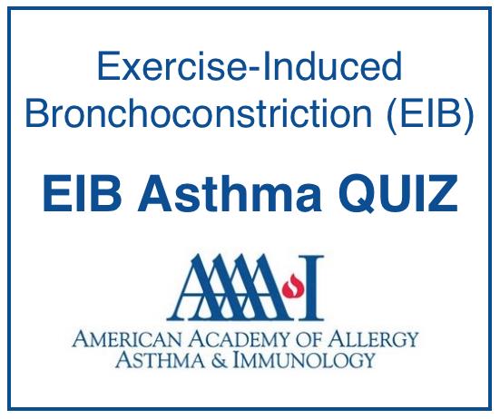 EIB Asthma QUIZ